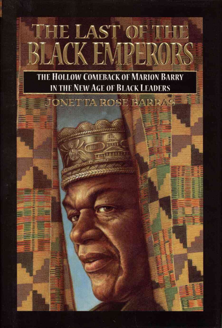 The Last of the Black Emperors By Barras, Jonetta Rose